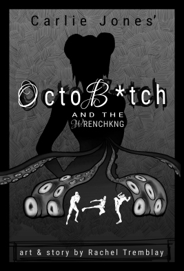 Ocotb*tch and the WrenchKing